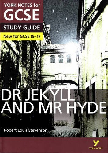 Dr Jekyll and Mr Hyde: York Notes for GCSE (9-1) by Ms Anne Rooney(2015-08-04)