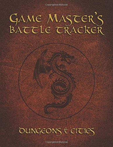 Game Master's Battle Tracker: Dungeons & Cities