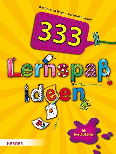 333 Lernspaßideen: für Vorschulkinder