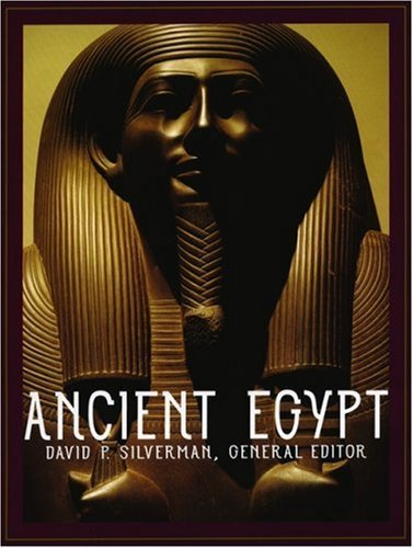 Ancient Egypt unknown Edition by Silverman, David P. (2003)