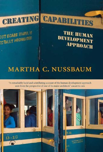 [ Creating Capabilities: The Human Development Approach ] By Nussbaum, Martha Craven( Author ) on Mar-31-2011 [ Hardcove