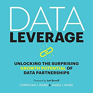 Data Leverage: Unlocking the Surprising Growth Potential of Data Partnerships audiobook cover art