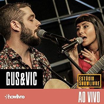 Gus & Vic no Estúdio Showlivre (Ao Vivo)