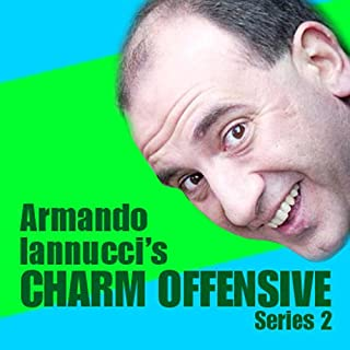 Armando Iannucci's Charm Offensive     The Complete Series 2              By:                                                                                                                                 Armando Iannucci                               Narrated by:                                                                                                                                 Armando Iannucci                      Length: 2 hrs and 49 mins     28 ratings     Overall 4.8