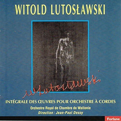 Orchestre Royal De Chambre De Wallonie & Jean-Paul Dessy