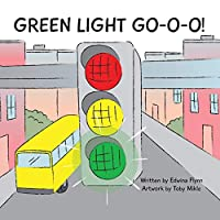 Green Light Go-O-O-O-O!