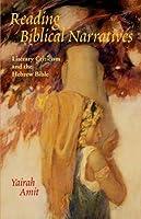 Reading Biblical Narratives by Yairah Amit(2001-07-01)