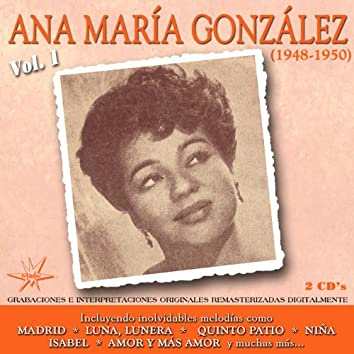 Ana Maria Gonzalez Vol. 1 (1948 - 1950)