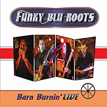 Barn Burnin' Live