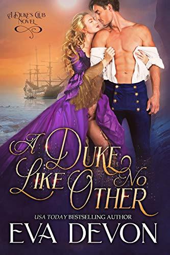 A Duke Like No Other (The Dukes' Club Book 12)