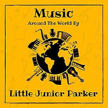 Music Around the World by Little Junior Parker