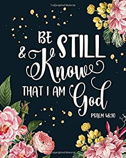 Christian Planner: Be Still & Know That I am God, Psalm 46:10, Weekly and Monthly Planner, Calendar Agenda with Grid Overview, To Do List & Bible ... Spreads (2020 Planner, January - December)