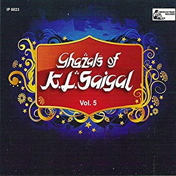 Ghazals Of K. L. Saigal - Vol-5