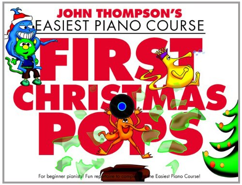John Thompson's Piano Course First Christmas Pops