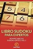Libro Sudoku para Expertos: Rompecabezas Sudoku Difícil Vol 2