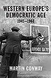 Western Europe's Democratic Age: 1945―1968