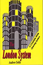 THE LONDON SYSTEM: A Complete White Opening System