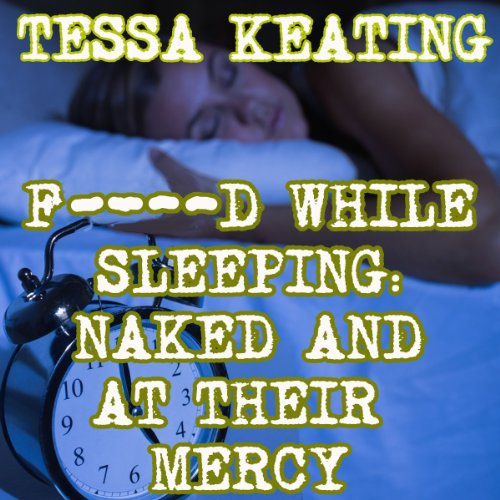 F--ked While Sleeping audiobook cover art