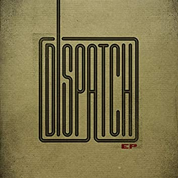 The Dispatch - EP