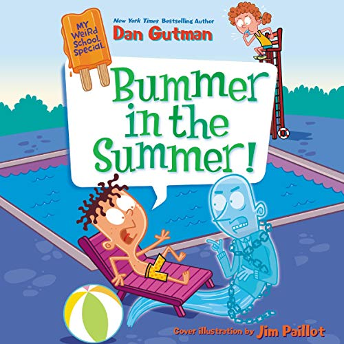My Weird School Special: Bummer in the Summer! audiobook cover art