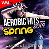 Aerobic Hits 2019 Spring Workout Session (60 Minutes Non-Stop Mixed Compilation for Fitness & Workout 135 Bpm / 32 Count)