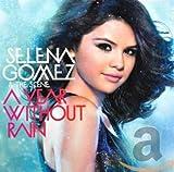 Songtexte von Selena Gomez & The Scene - A Year Without Rain
