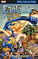 Fantastic Four Epic Collection: At War with Atlantis (Marvel Epic Collection)