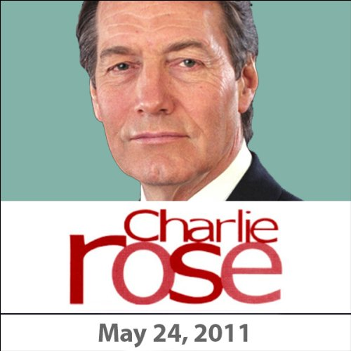 Charlie Rose: Bret Stephens, Jeffrey Goldberg, Walter Russell Mead, and Jane Lubchenco, May 24, 2011 cover art