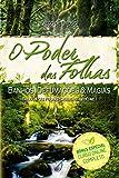 O Poder das Folhas: Banhos, Defumações e Magias: 1
