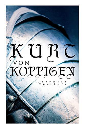 Kurt von Koppigen: Historischer Roman
