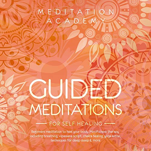 Guided Meditations for Self Healing cover art