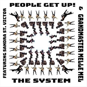 People Get Up! (feat. Sandra St Victor & Grandmaster Melle Mel)