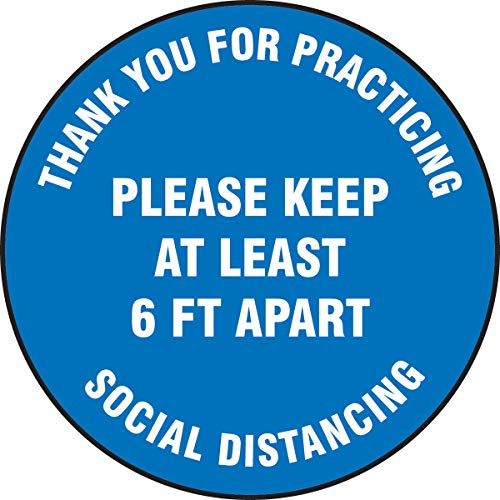 Accuform Round Floor Sign'Thank You for Practicing Social Distancing, Please Keep at Least 6 FT Apart' Blue, 12' Diameter, MFS420