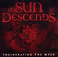 Incinerating the Meek