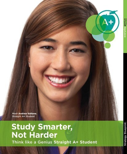 Compare Textbook Prices for Study Smarter, Not Harder - Think Like a Genius Straight A+ Student [Book & DVD - Study Skills, Study Habits, Homework]  ISBN 9780984454532 by Everyday Genius Institute,Tim Hallbom,Taryn Voget