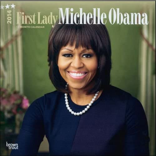 First Lady Michelle Obama 2014 Calendar - Clearance SALE Max 59% OFF Limited time