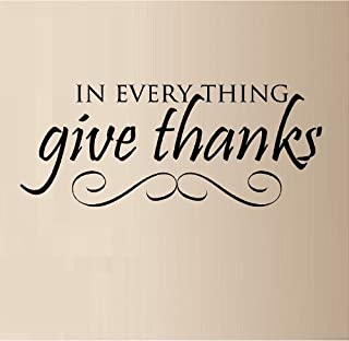 IN EVERYTHING GIVE THANKS SCROLL VINYL WALL DECAL LETTERS STICKER HOME DECOR