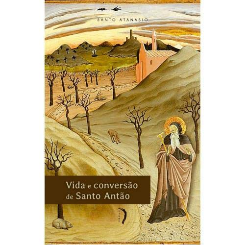 Vida e Conversão de Santo Antão