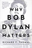 Why Bob Dylan Matters, Revised Edition (English Edition)
