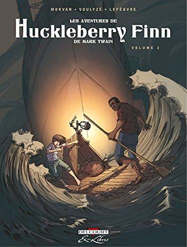 Les Aventures de Huckleberry Finn, de Mark Twain T02