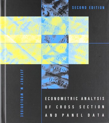 Econometric Analysis of Cross Section and Panel Data (MIT Press)