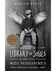 Library Of Souls: The Third Novel of Miss Peregrine's Peculiar Children [Idioma Inglés]: 3