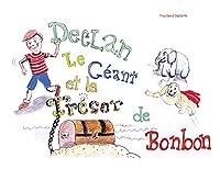 Declan Le Géant & le Trésor de Bonbons