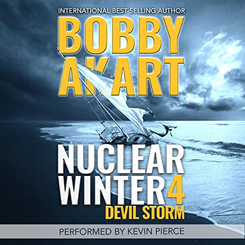 Nuclear Winter Devil Storm Audiobook By Bobby Akart cover art