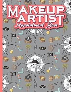 Makeup Artist Appointment Book: 6 Columns Appointment Log, Appointment Scheduling Template, Hourly Appointment Book, Cute Pirates Cover (Volume 48)