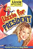 Lizzie McGuire: Lizzie for President - Book #16: Junior Novel