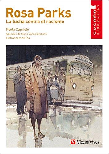 Rosa Parks. La Lucha Contra El Racismo (Colección Cucaña Biografías) - 9788468206844