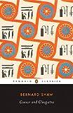 Caesar and Cleopatra (Penguin Classics) - George Bernard Shaw