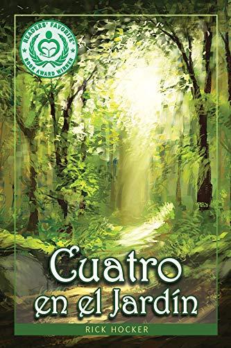 Cuatro en el Jardín: Una Alegoría Espiritual Sobre la Confianza (Spanish Edition)