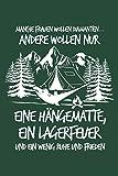 Frauen: Hängematte statt Diamanten: Notizbuch / Notizheft für Wandern Berg-Wandern Bergsteigen Klettern Outdoor Trekking Camping A5 (6x9in) liniert mit Linien